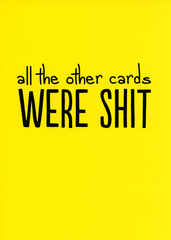 Funny Cards - All The Other Cards Were Shit
