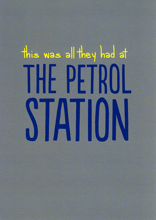 Funny Cards - All They Had At The Petrol Station