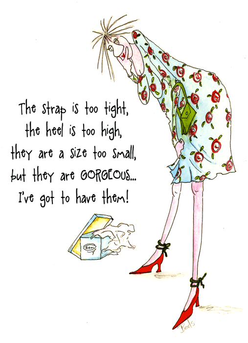 Funny Cards - Shoes - Too Tight, Too High But Gorgeous