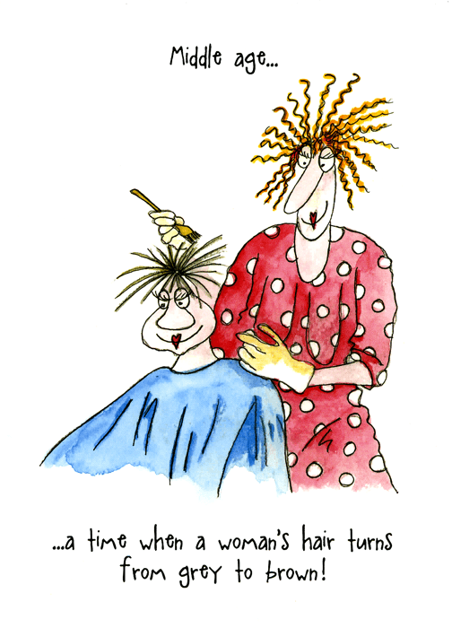 Funny Cards - Middle Age - Hair Turns From Grey To Brown
