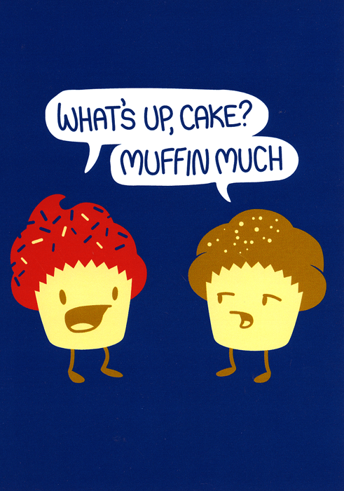Funny Cards - Muffin Much