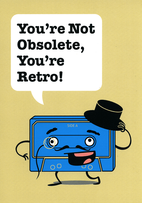 Funny Cards - Not Obsolete, You're Retro