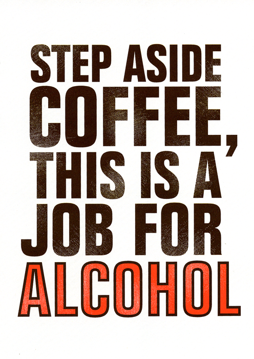 Funny Cards - Step Aside Coffee, Job For Alcohol
