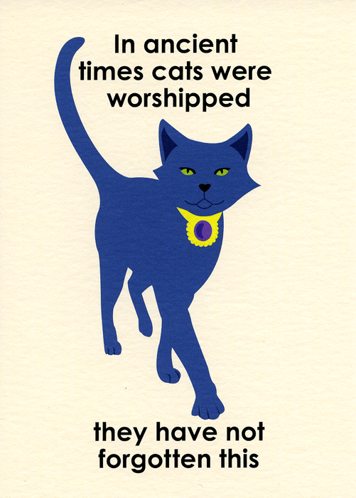 Funny Cards - In Ancient Times Cats Were Worshipped