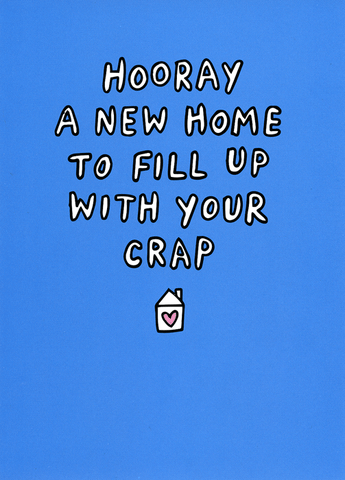 New home - fill up with your crap