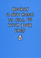 New Home Card - New Home - Fill Up With Your Crap