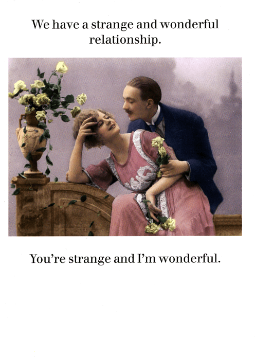 Funny Cards - Strange And Wonderful Relationship