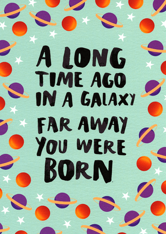 Birthday Card - A Long Time Ago - You Were Born