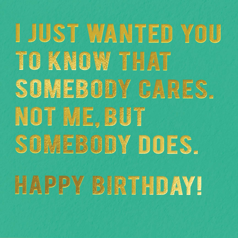 Birthday - Somebody cares