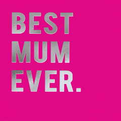 Mother's Day Cards - Best Mum Ever