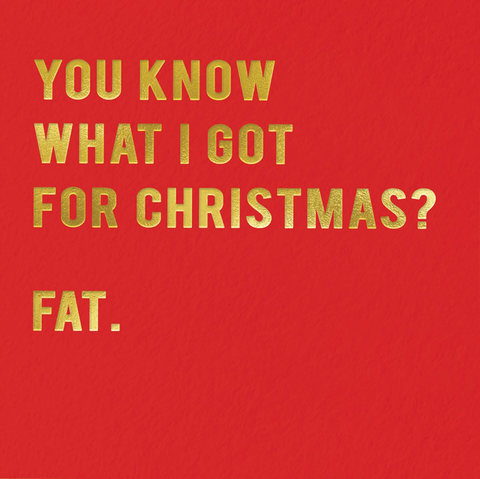 Funny Christmas Cards - Know What I Got For Christmas?