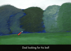 Funny Cards - Dad Looking For His Ball