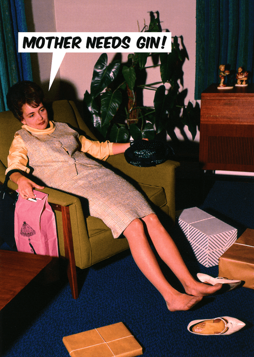 Mother's Day Cards - Mother Needs Gin!