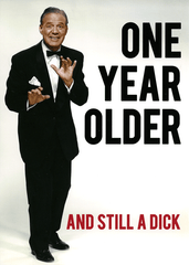 Birthday Card - Still A Dick