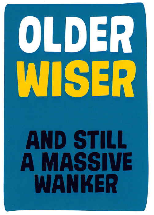 Rude Birthday Cards - Still A Massive W*nker