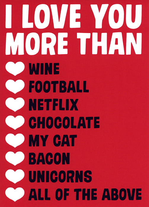 Valentines Cards - Love You More Than . . .