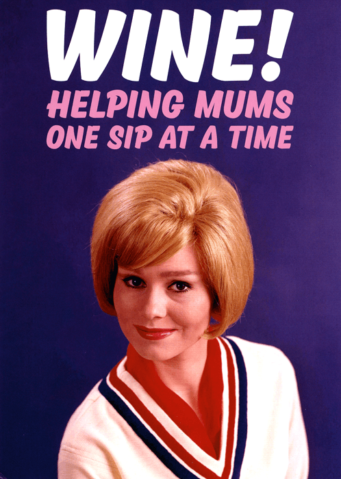 Mother's Day Cards - Wine - Helping Mums