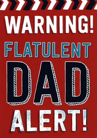 Funny Father's Day Cards - Flatulent Dad Alert