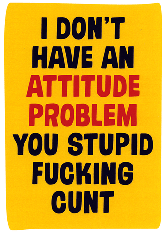 Rude Cards - Don't Have An Attitude Problem