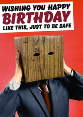 Birthday Card - Just To Be Safe