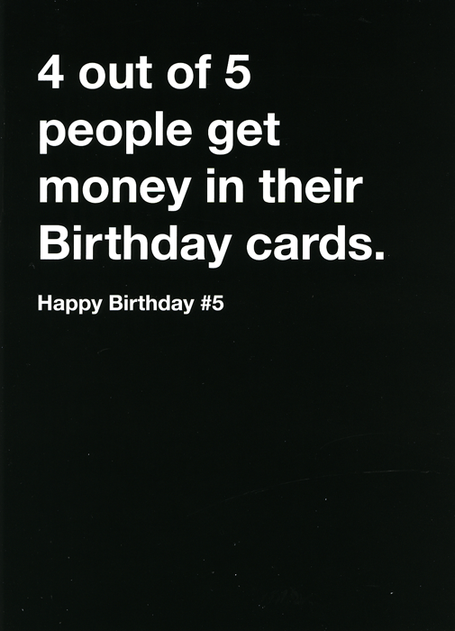 Birthday Card - Birthday Card - 4 Out Of 5 People Get Money