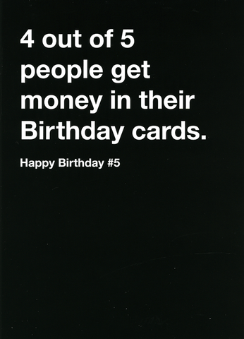 Birthday card - 4 out of 5 people get money