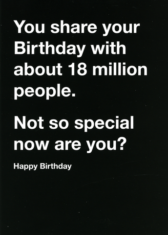 Share birthday with 18 million people