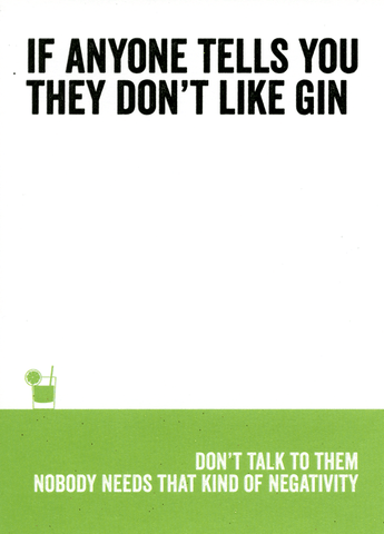 Anyone tells you they don't like Gin