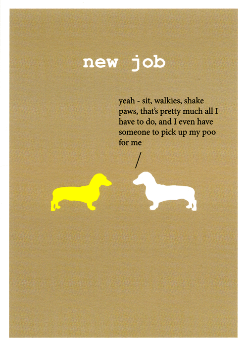 funny card by frankie whistle   dog   new job comedy card company