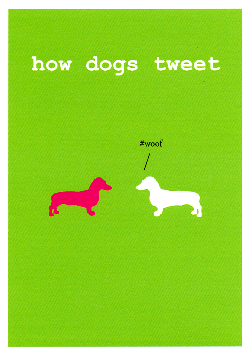 Funny Cards - How Dogs Tweet
