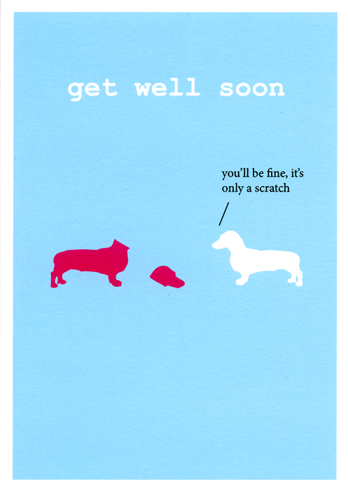 Funny Get Well Soon Card By Frankie Whistle You Ll Be Fine