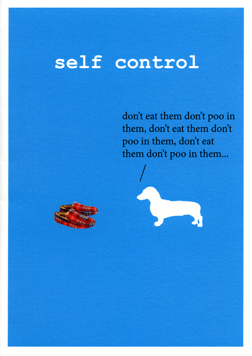 Funny Cards - Dog - Self Control