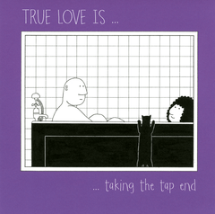 Valentines Cards - True Love - Taking The Tap End