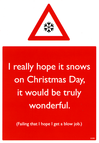 Rude Christmas Cards - Hope It Snows On Christmas Day