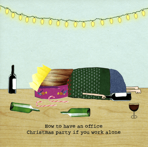 Funny Christmas Cards - Christmas Party If You Work Alone (Woman)