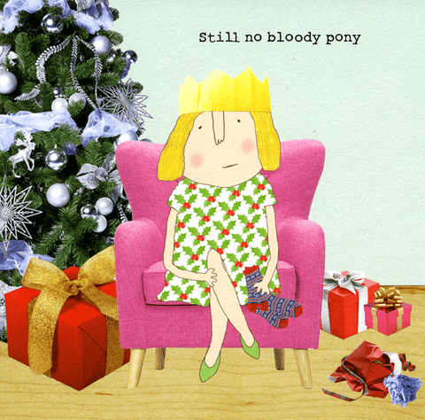 Funny Christmas Cards - Still No Bloody Pony