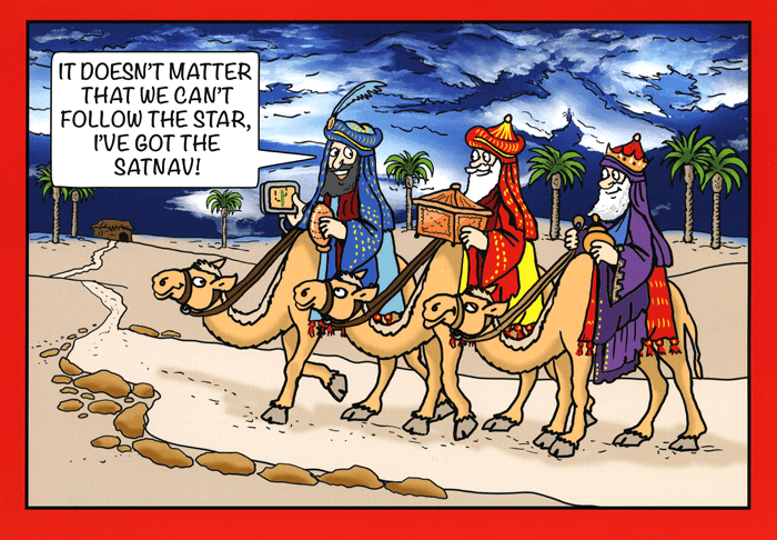 Funny Christmas Cards - Three Wise Men - Got The Satnav