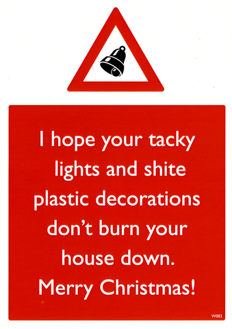 Rude Christmas Cards - Tacky Lights And Shite Decorations