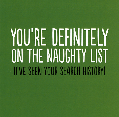 Funny Christmas Cards - Definitely On The Naughty List