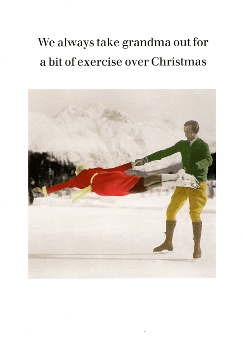 Funny Christmas Cards - Bit Of Exercise For Grandma