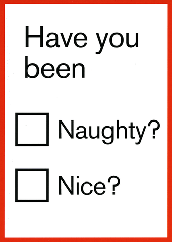 Funny Christmas Cards - Have You Been - Naughty? Nice?