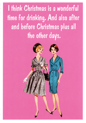 Funny Christmas Cards - Christmas - Wonderful Time For Drinking