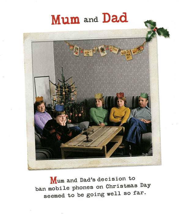 Funny Christmas Cards - Mum And Dad Ban Mobile Phones On Christmas Day