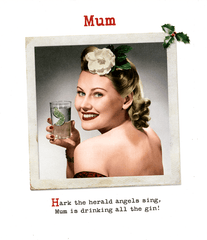 Funny Christmas Cards - Mum - Drinking All The Gin