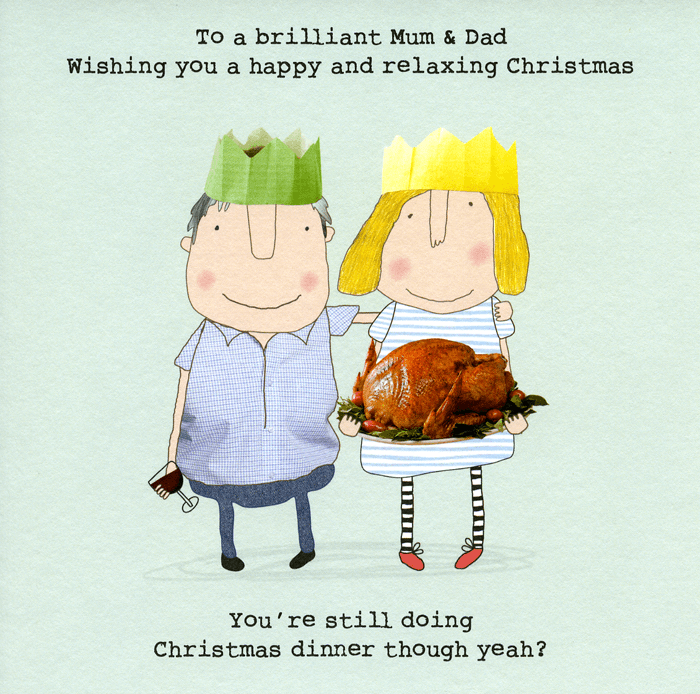 Funny card - Mum and Dad - still doing Christmas dinner? | Comedy ...