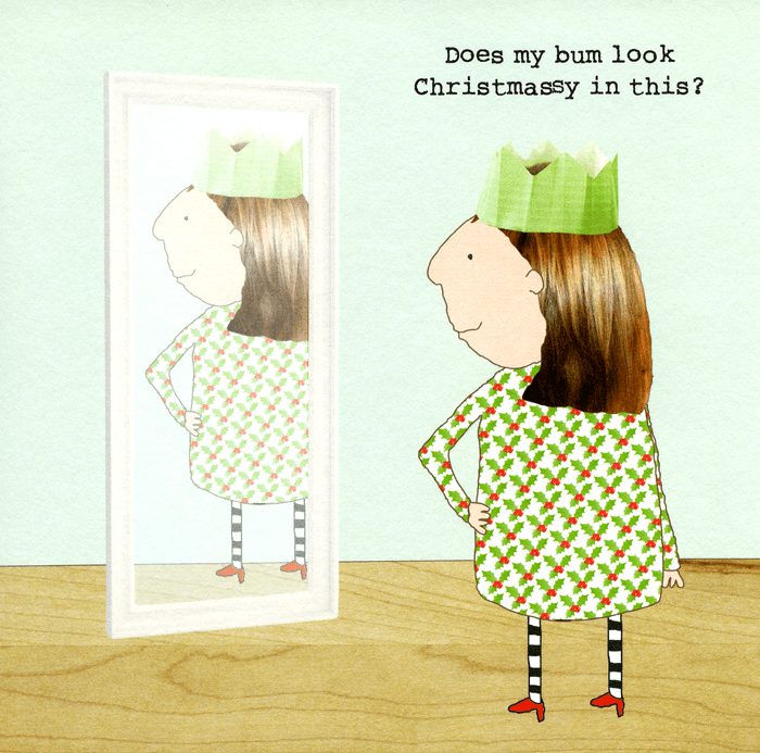 Funny Christmas Cards - Bum Look Christmassy