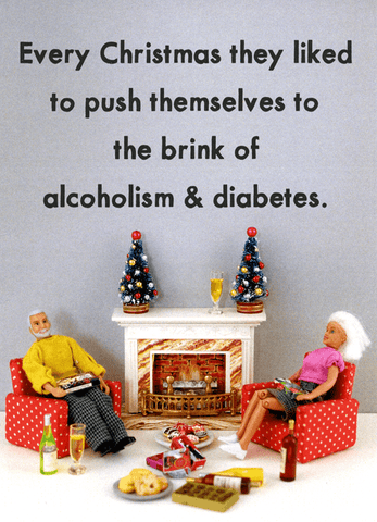 Christmas - Brink of alcoholism and diabetes
