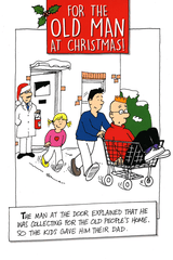 Funny Christmas Cards - Dad - Collecting For Old People's Home