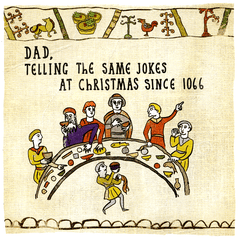 Funny Christmas Cards - Dad - Same Jokes At Christmas