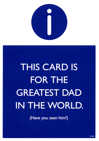 Funny Father's Day Cards - Greatest Dad In The World